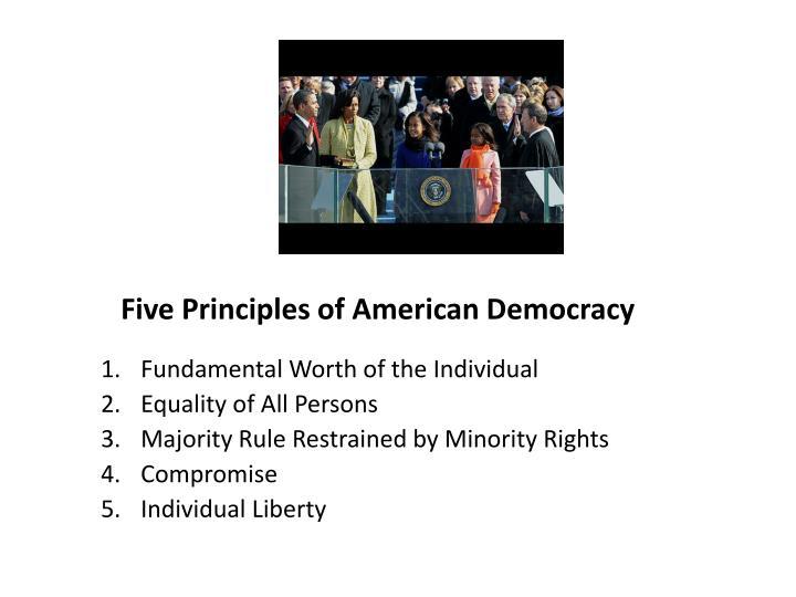 Five Principles of American Democracy