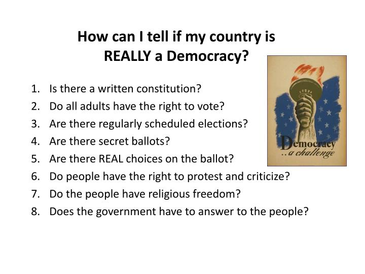 How can I tell if my country is REALLY a Democracy?
