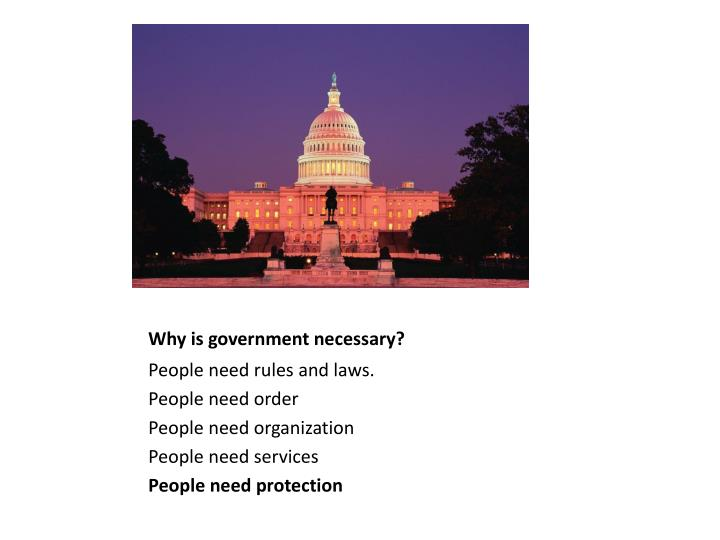 Why is government necessary?