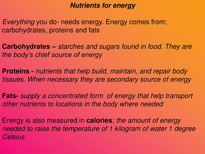 Nutrients for energy