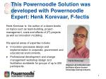 this powernoodle solution was developed with powernoodle expert henk korevaar f fectis