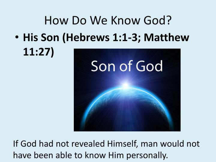 How Do We Know God?