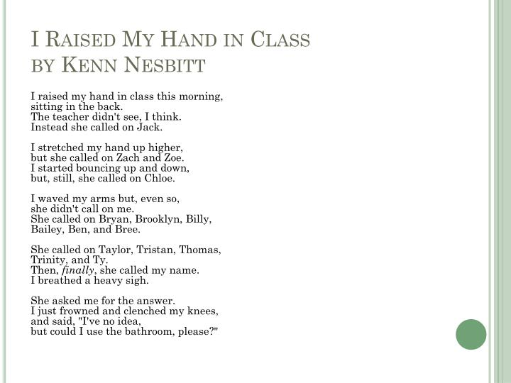 I Raised My Hand in Class