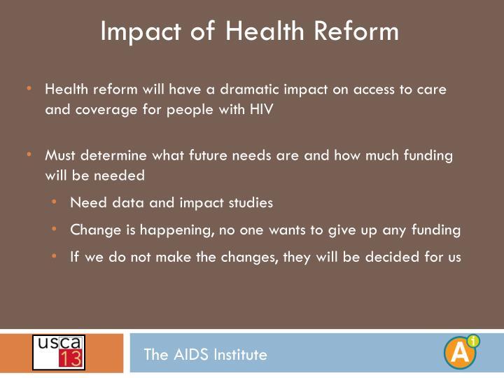 Impact of Health Reform