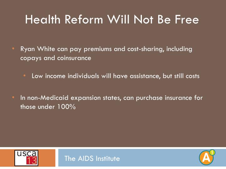 Health Reform Will Not Be Free