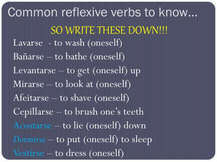 Common reflexive verbs to know…