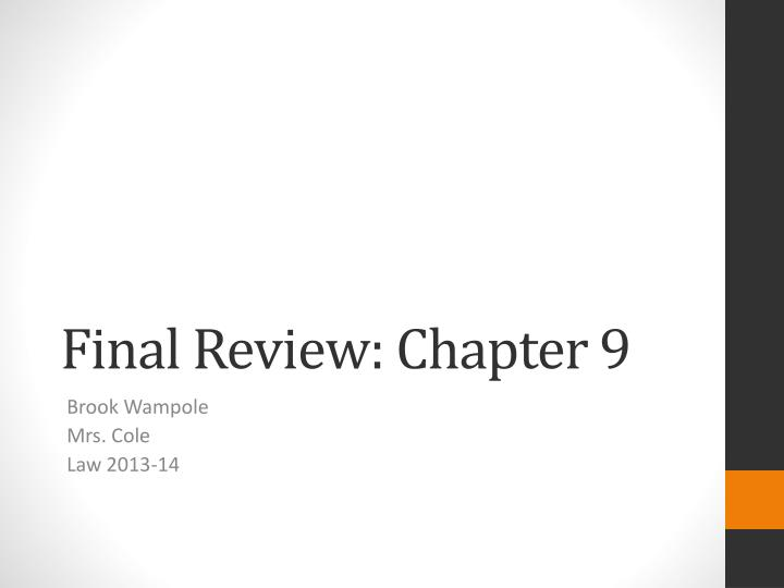 Final review chapter 9