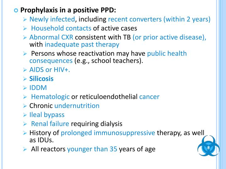 Prophylaxis in a positive PPD: