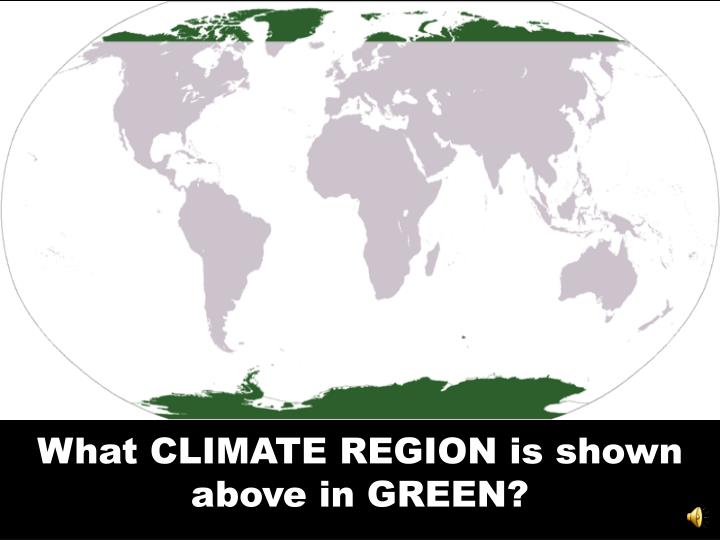 What CLIMATE REGION is shown above in GREEN?