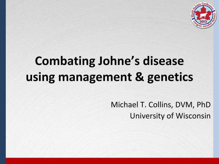 Combating Johne's disease