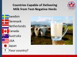 countries capable of delivering milk from test negative herds