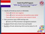 dutch paratb program milk quality assurance program started january 2008