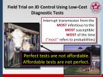 field trial on jd control using low cost diagnostic tests