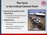 the farm is the critical control point