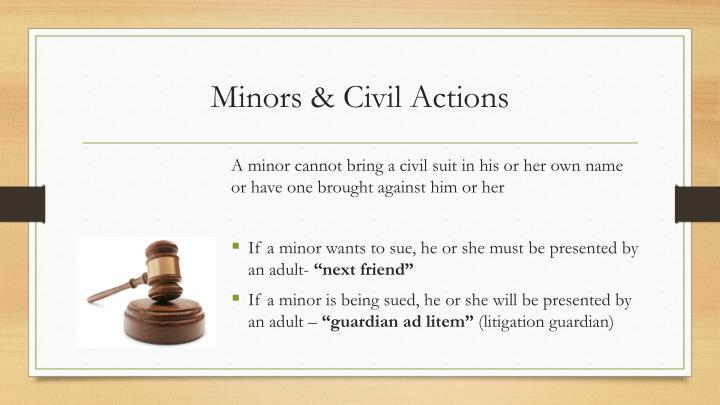 Minors & Civil Actions