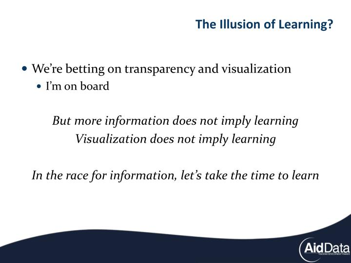The Illusion of Learning?