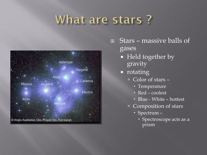 What are stars ?