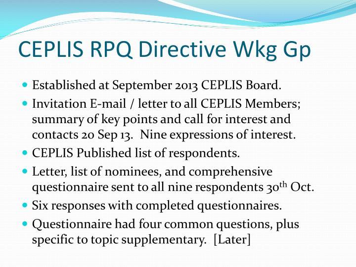 CEPLIS RPQ Directive Wkg Gp