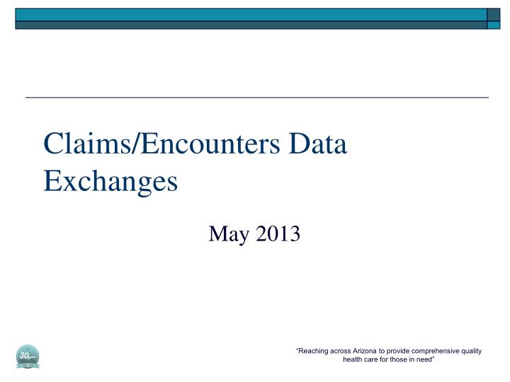Claims/Encounters Data Exchanges