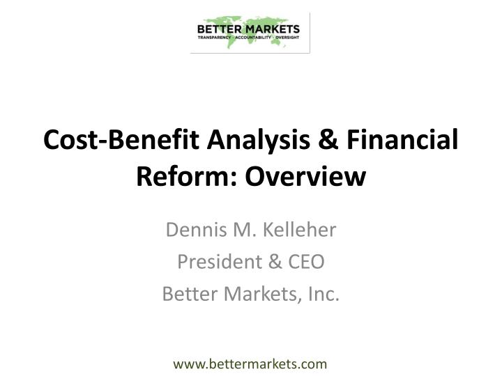 cost benefit analysis financial reform overview