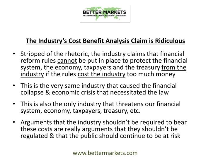 The Industry's Cost Benefit Analysis Claim is Ridiculous