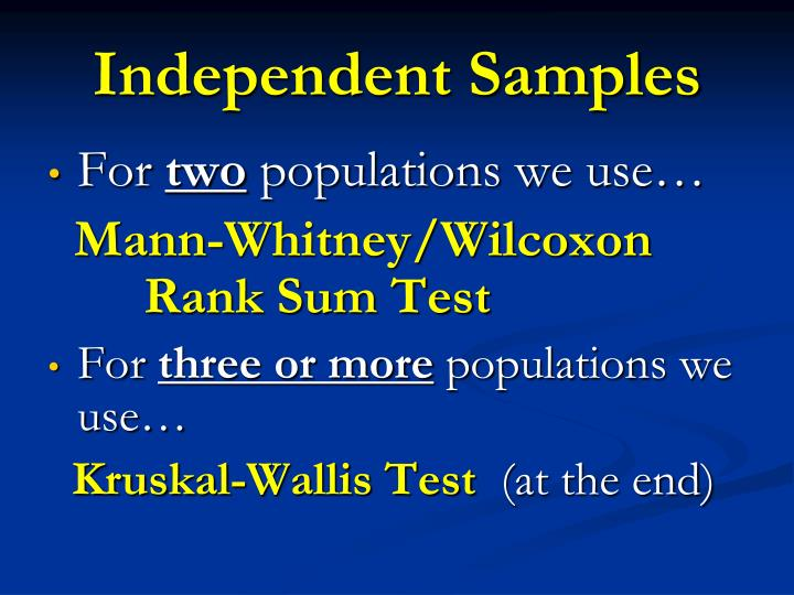 Independent Samples