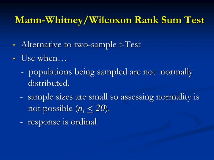 Mann-Whitney/Wilcoxon Rank Sum Test