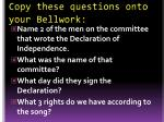 copy these questions onto your bellwork