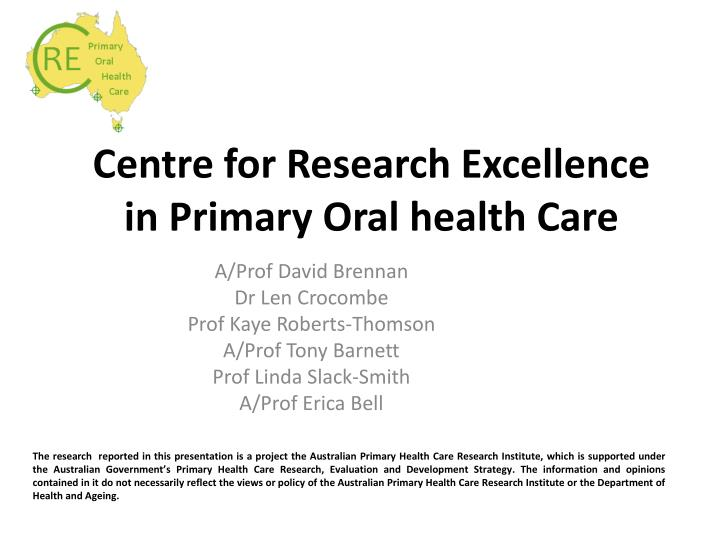 centre for research excellence in primary oral health care