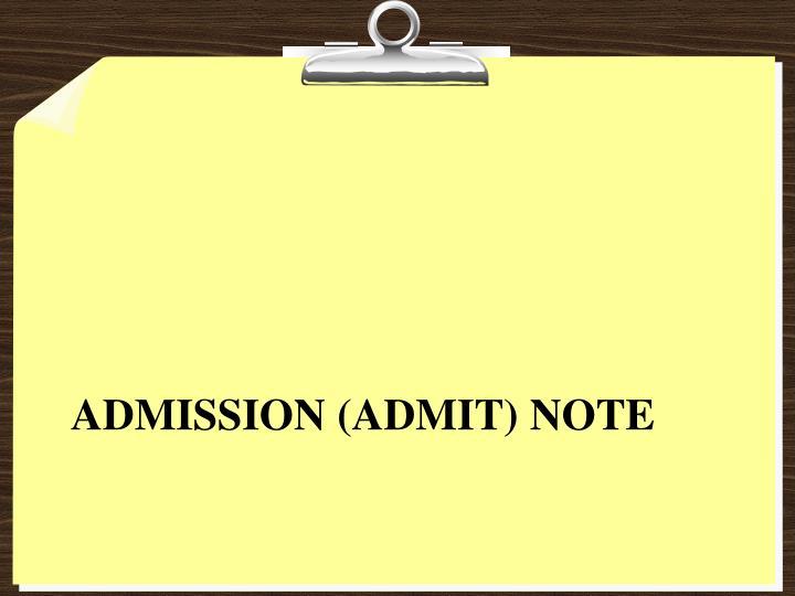 Admission (admit) note