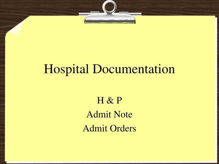 hospital documentation