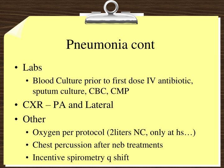 Pneumonia cont