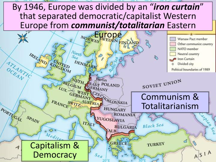 """By 1946, Europe was divided by an """""""