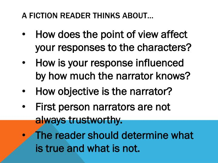A fiction reader thinks about…
