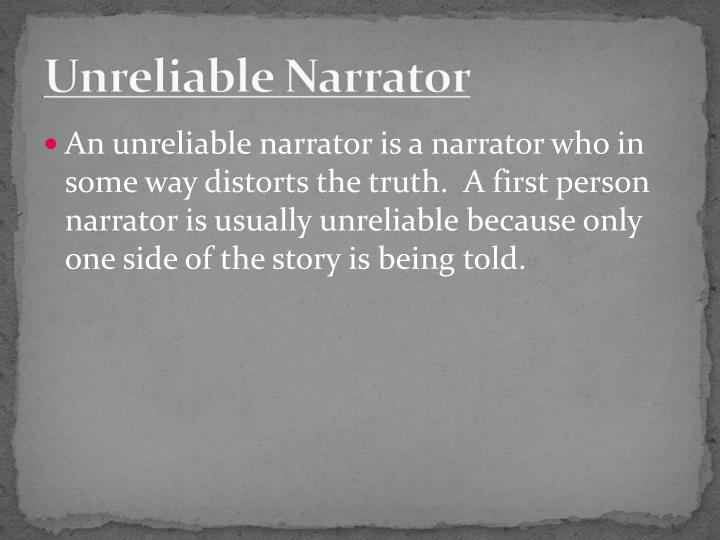 Unreliable Narrator