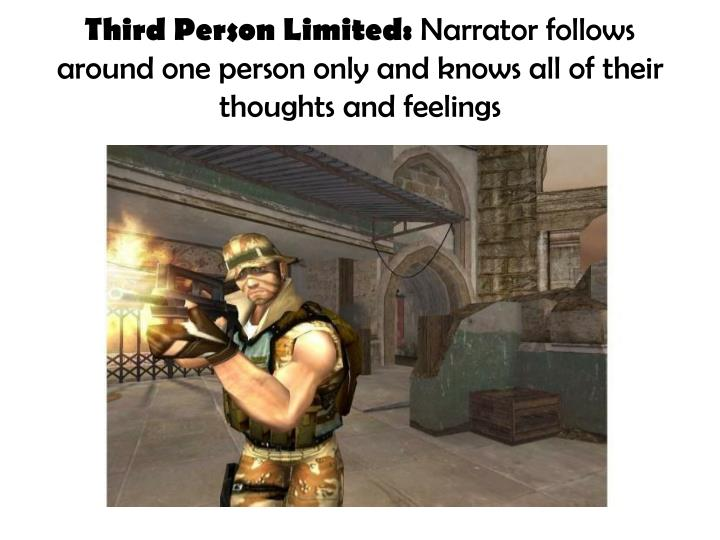Third Person Limited: