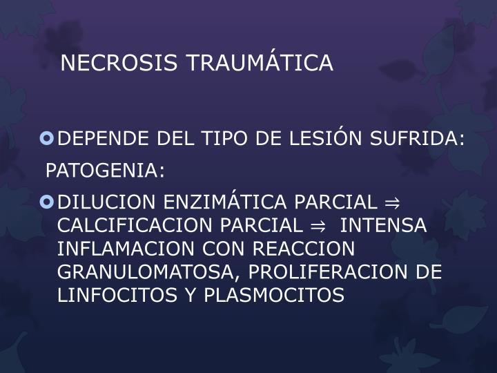 NECROSIS TRAUMÁTICA