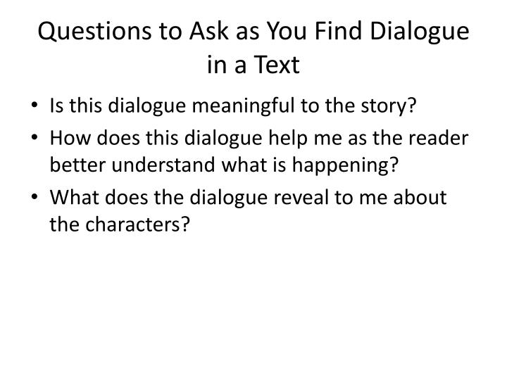 Questions to Ask as You Find Dialogue in a Text