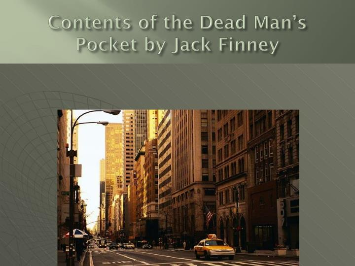 Contents of the Dead Man's