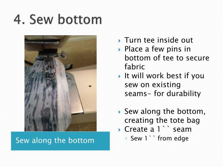 4. Sew bottom