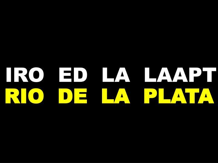 IRO  ED  LA  LAAPT