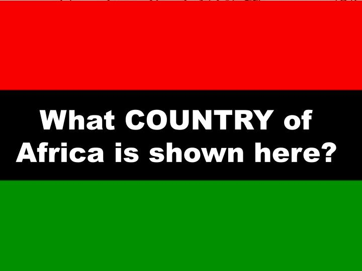 What COUNTRY of