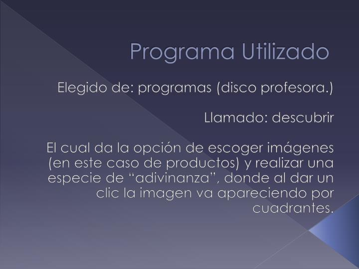 Programa Utilizado