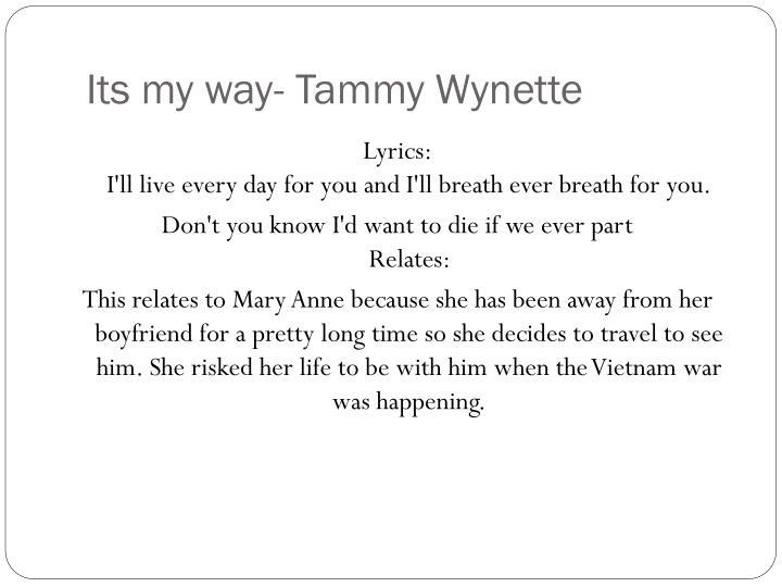 Its my way- Tammy Wynette