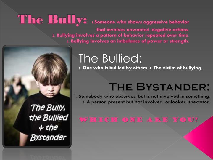 The Bully: