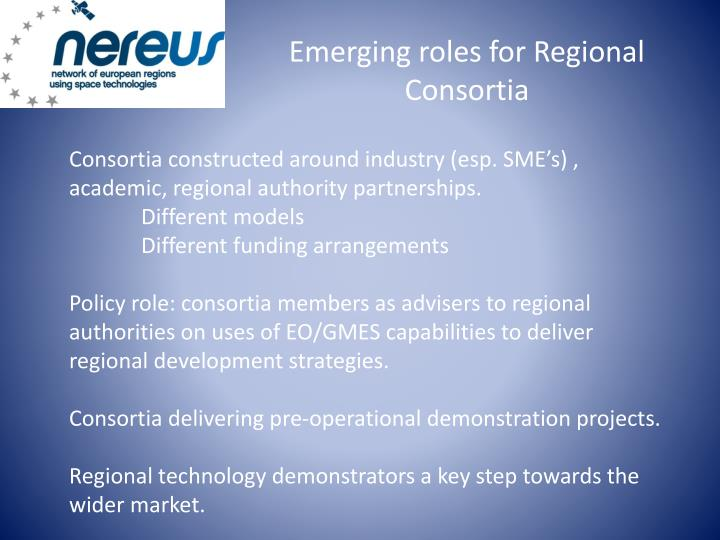 Emerging roles for Regional Consortia