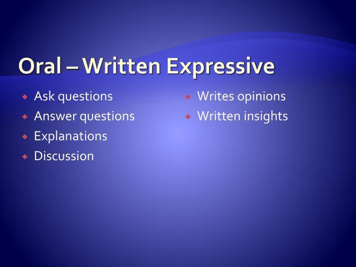 Oral – Written Expressive