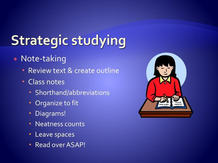 Strategic studying