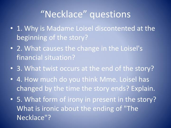 """Necklace"" questions"