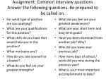 assignment common interview questions answer the following questions be prepared to be called on